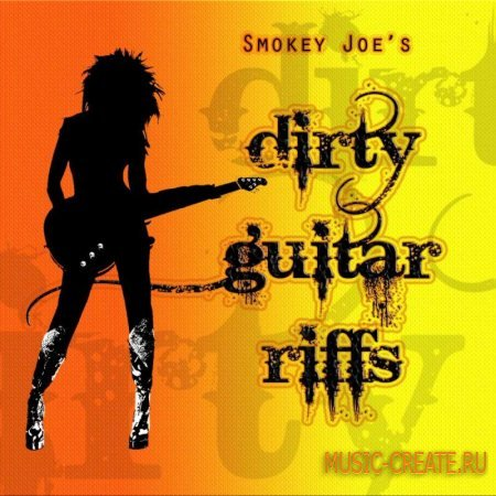 Smokey Joe's - Dirty Guitar Riffs (Wav Aiff) - сэмплы гитарных рифов