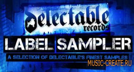 Delectable Records - Label Sampler (WAV) - сэмплы Deep House, Minimal House, Tech House