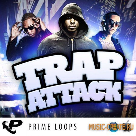 Prime Loops - Trap Attack (WAV) - сэмплы Dirty South, Trap, Hip Hop
