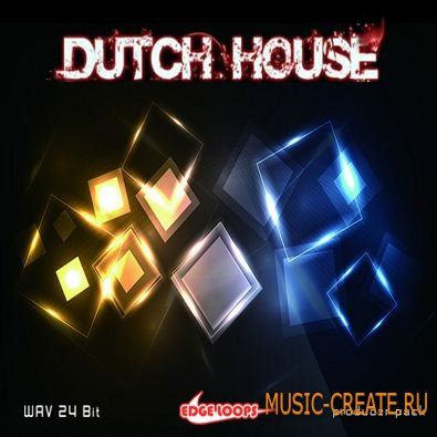 Edge Loops - Dutch House (WAV) - сэмплы Dutch House