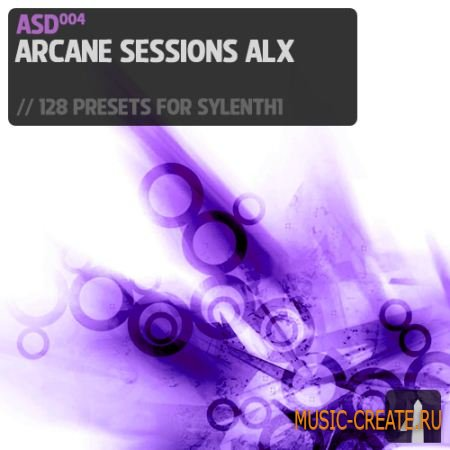 Aelyx Audio - Arcane Sessions ALX (Fxp Midi) - пресеты Sylenth1
