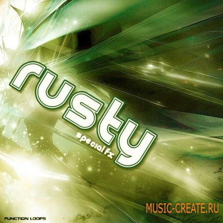Function Loops - RUSTY: Special FX (WAV) - FX сэмплы