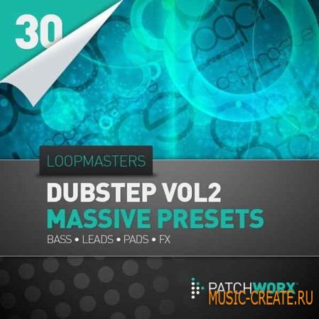 Loopmasters - Dubstep Synths Vol 2 - Massive Presets (PATCHES MIDI) - пресеты Massive