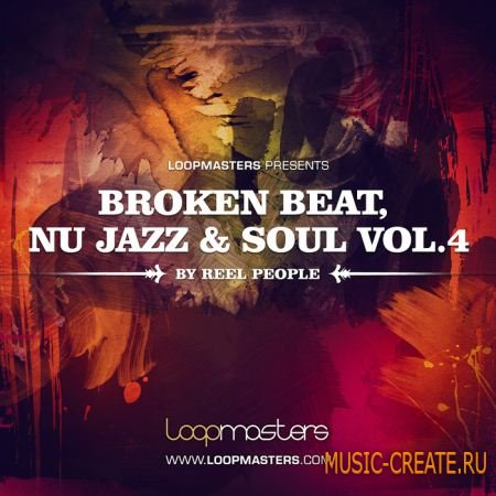Loopmasters - Reel People Broken Beat, Nu Jazz And Soul Vol. 4 - сэмплы Breakbeat, Breaks, Broken Beats, Jazz, Soul, Funk (MULTiFORMAT)