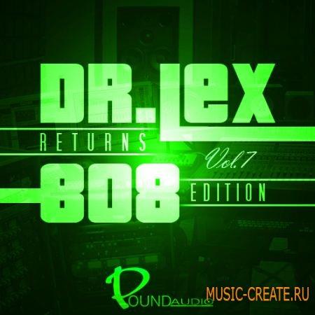 Pound Audio - Dr Lex Returns: 808 Edition Vol 7 (WAV MIDI FLP) - сэмплы Dirty South