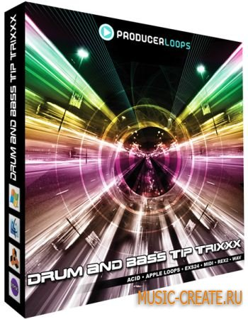 Producer Loops - Drum & Bass Tip Trixxx Vol 1 (WAV REX MIDI EXS24) - сэмплы Drum & Bass