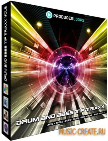 Producer Loops - Drum & Bass Tip Trixxx Vol 2 (WAV REX MIDI EXS24) - сэмплы Drum & Bass