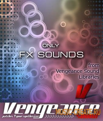 Only FX Sounds from Vengeance Sound Libraries (WAV) - звуковые эффекты