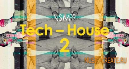 Sample Magic - Tech-House 2 (MULTiFORMAT) - сэмплы Tech House