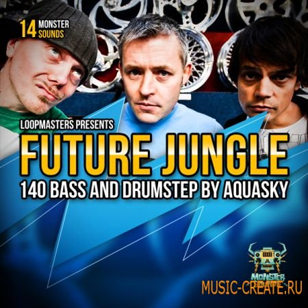 Monster Sounds - Aquasky: Future Jungle & Drumstep (MULTIFORMAT) - сэмплы Breaks, Drum and Bass, Dubstep