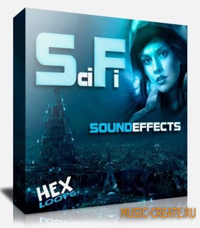 Hex Loops - Sci Fi Sound Effects (WAV) - Sci Fi звуковые эффекты