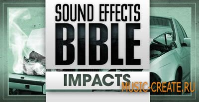 Sound Effects Bible - Impacts (WAV) - звуковые эффекты