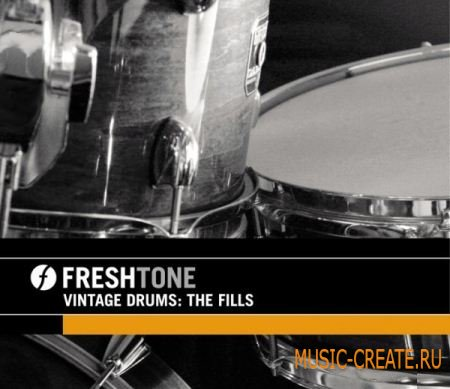 Freshtone - Vintage Drums The Fills (MULTIFORMAT) - сэмплы драм филлы