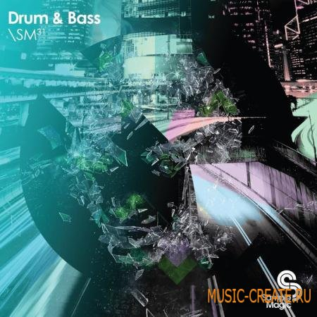 Sample Magic - SM31 Drum & Bass (Multiformat) - сэмплы Drum and Bass
