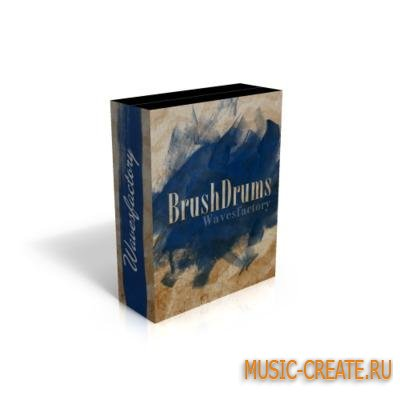 Wavesfactory - BrushDrums (KONTAKT) - библиотека звукоа драм установки