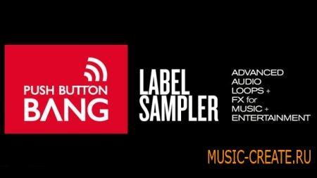 Push Button Bang - Label Sampler (WAV)