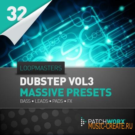 Loopmasters - Presents Dubstep Synths 3 (MASSIVE PRESETS)