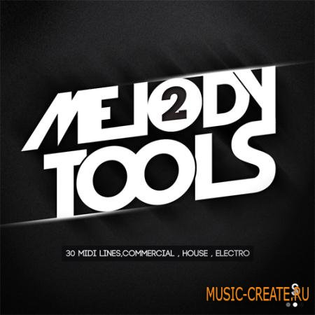 Golden Samples - Melody Tools Vol 2 (MIDI) - мелодии Commercial Dance, House, Electro House