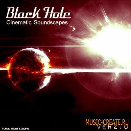 Function Loops - Black Hole: Cinematic Soundscapes 2.0 (WAV MIDI) - кинематографические сэмплы