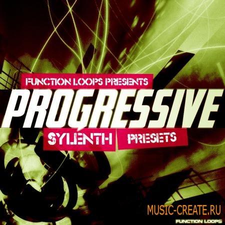 Function Loops - Progressive Sylenth Presets (WAV/MIDI/ Sylenth Presets) - сэмплы Progressive House, Electro House, Complextro