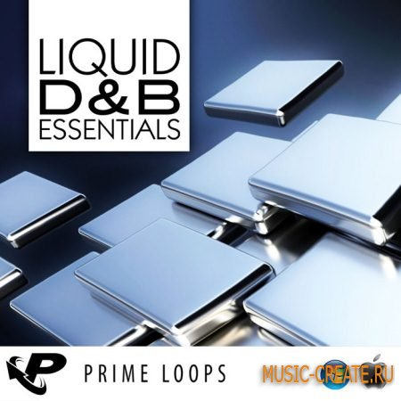 Prime Loops - Liquid D&B Essentials (WAV) - сэмплы Drum And Bass