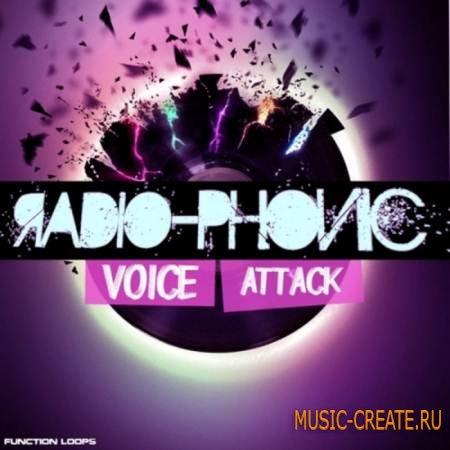 Function Loops - Radiophonic Voice Attack (WAV) - вокальные сэмплы