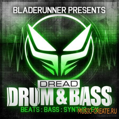 Loopmasters & Dread Recordings - Bladerunner Dread Drum & Bass (MULTiFORMAT) - сэмплы Drum & Bass