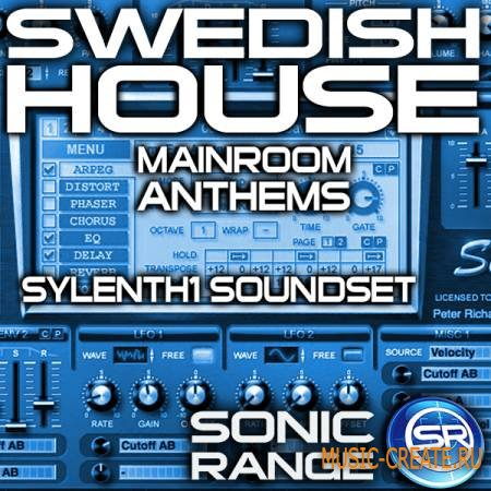 Sonic Range - Swedish House Mainroom Anthems For Sylenth1