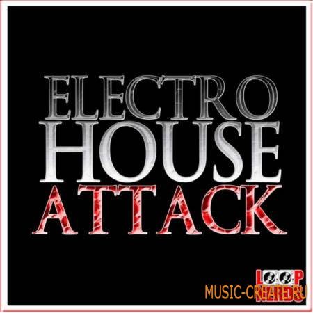 Loop Nerds - Electro House Attack (WAV MIDI) - сэмплы Electro House
