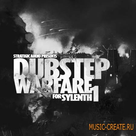 Strategic Audio - Dubstep Warfare For Sylenth1 (Sylenth1 Patches)