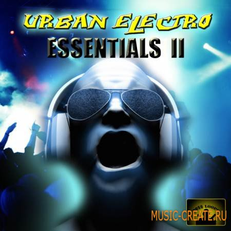 Boss Loops - Urban Electro Essentials Vol 2 (ACID/WAV REX AIFF MIDI) - сэмплы Electro House, Dance