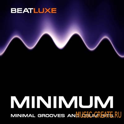 Beatluxe - Minimum - Minimal Grooves and Drum Hits (WAV REX) - сэмплы Minimal, Tech House