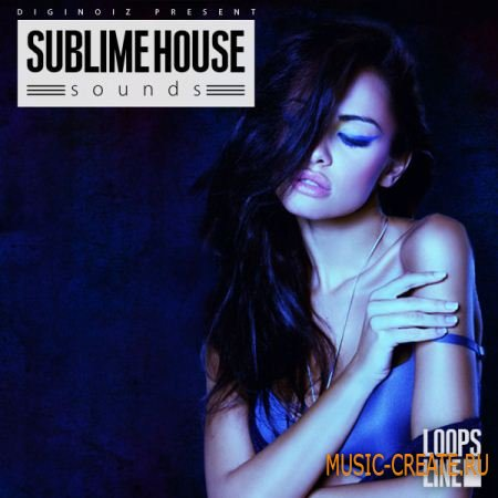 Diginoiz - Sublime House Sounds (WAV REX) - сэмплы House