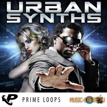 Prime Loops - Urban Synths (ACID/WAV/REX/AiFF) - сэмплы Hip Hop