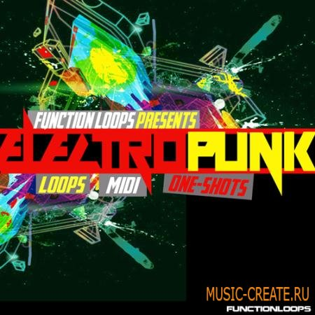 Function Loops - ElectroPunk (WAV MIDI) - сэмплы Dubstep, Dub-Tech, Techno, Complextro, Drum & Bass
