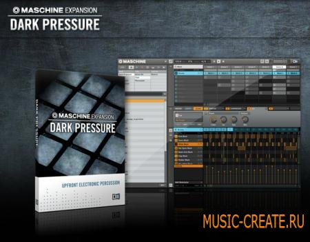 Native Instruments - Dark Pressure Maschine Expansion (TEAM R2R)