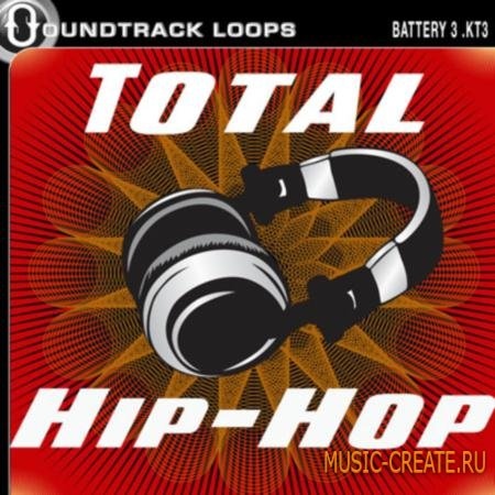 Soundtrack Loops - Total Hip-Hop Battery 3 Kits (WAV-AIFF-BATTERY 3 KITS) - сэмплы Hip Hop