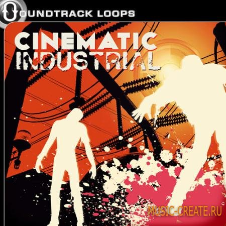 Soundtrack Loops - Cinematic Industrial (WAV) - сэмплы Industrial, EBM, Dark Dance