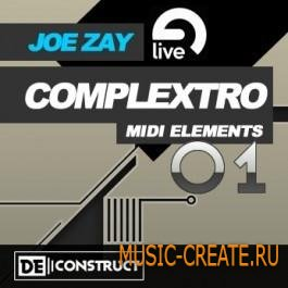 Joe Zay - Complextro MIDI Elements Vol.1 (ABLETON PROJECT/MIDI) - ABLETON проекты