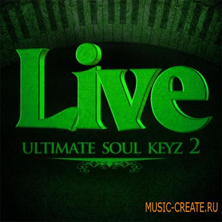 Live Soundz Productions - Live Ultimate Soul Keyz 2 (WAV-MIDI-REASON NN19 & NN-XT) - сэмплы Neo Soul, RnB, Old School, Funk, Jazz