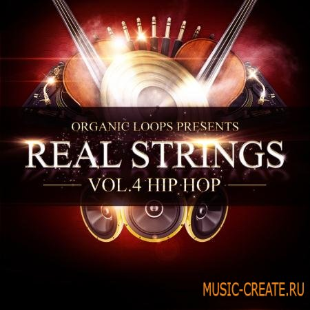 Organic Loops - Real Strings Vol.4 - Hip Hop (WAV, MiDi, REX, SiB) - сэмплы Hip Hop