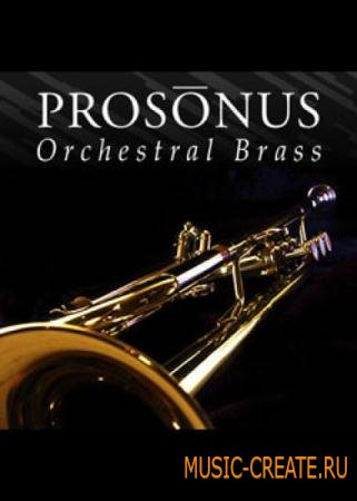 Big Fish Audio - Prosonus - Orchestral Brass (KONTAKT) - библиотека медных инструментов