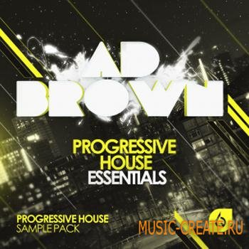 Freshly Squeezed Samples - Ad Brown Progressive House Essentials (WAV MiDi AiFF REX2) - сэмплы Progressive House