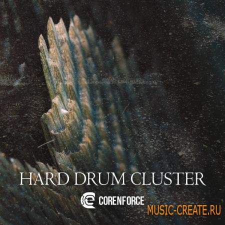 Corenforce - Hard Drum Cluster (WAV) - драм сэмплы