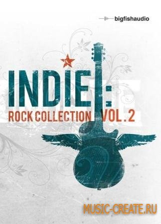 Big Fish Audio - Indie: Rock Collection Vol 2 (KONTAKT DVDR-DYNAMiCS) - библиотека Rock/Alternative, Pop