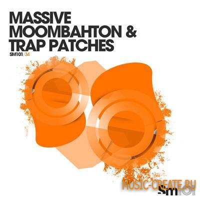 Sample Magic - Massive Moombahton & Trap Patches (NI MASSIVE)