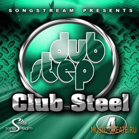Song Stream - Dubstep Club Steel Vol 4 (WAV/MIDI/FLP) - сэмплы Dubstep