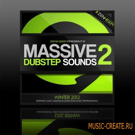 Zenhiser - Massive Dubstep Sounds 2 Synth Presets - NI Massive пресеты
