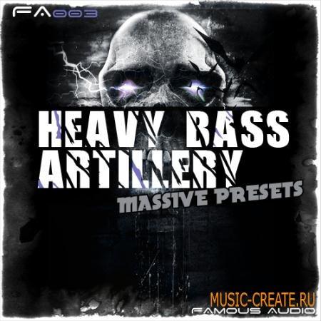 Famous Audio - Heavy Bass Artillery (Massive presets)