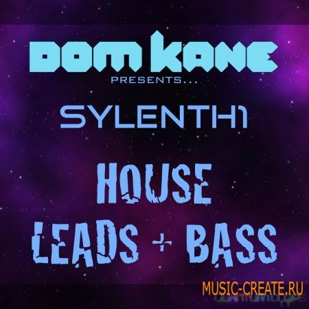 Quantum Loops - Dom Kane Presents Sylenth1 - House Leads & Bass (Sylenth1 Presets / MIDI / WAV) - сэмплы Electro House, Progressive House, House